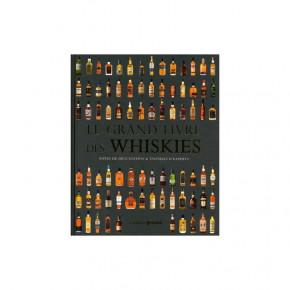 Le Grand Livre des Whiskies...